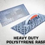 Heavy duty polystyrene rasp